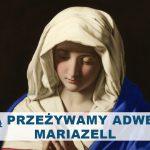 Z Maryją przeżywamy Adwent – Mariazell