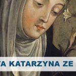 Wspomnienie Świętej Katarzyny ze Sieny