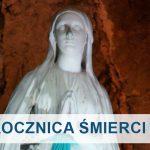 Lourdes - 141. rocznica śmierci św. Bernadety