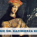 Wspomnienie św. Kazimierza Królewicza