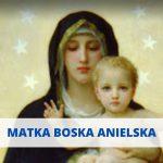 Wspomnienie Matki Boskiej Anielskiej