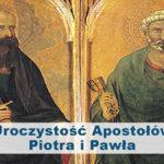 Uroczystość Apostołów Piotra i Pawła